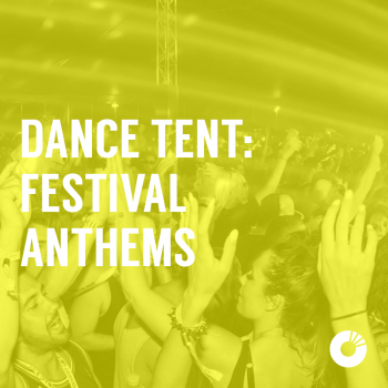 DANCE TENT  Festival Anthems 2017  sc 1 st  Submit Music for Spotify Playlists - Soundplate.com & DANCE TENT : Festival Anthems 2017 | Submit Music for Spotify ...